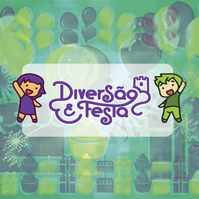 DIVERSÃO E FESTA